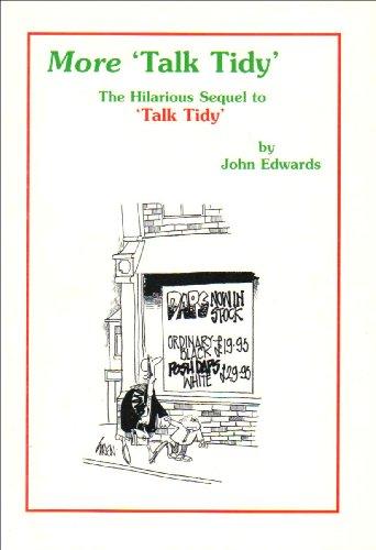More Talk Tidy By John Edwards