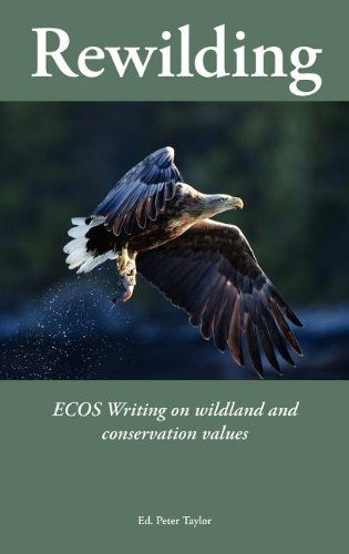 Rewilding By Edited by Peter Taylor