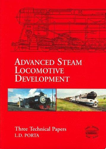 Advanced Steam Locomotive Development by Porta-Livio Dante
