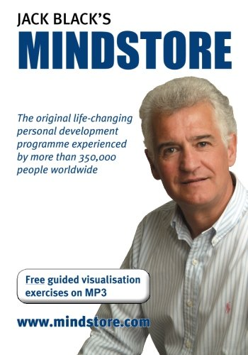 Mindstore: The Classic Personal Development Programme by Jack Black