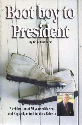 Boot Boy to President by Baldwin Mark
