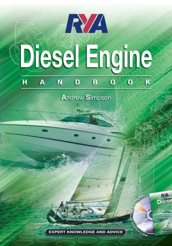 RYA Diesel Engine Handbook (Royal Yachting Association) By Andrew Simpson
