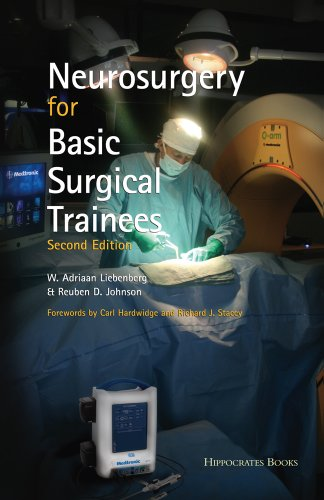 Neurosurgery for Basic Surgical Trainees Second Edition By W. Adriaan Liebenberg