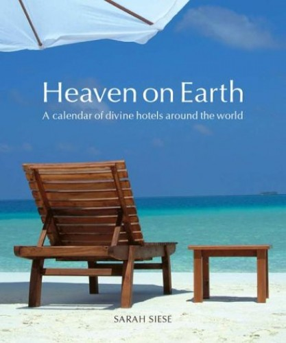 Heaven on Earth By Sarah Siese