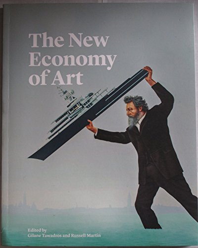 The New Economy of Art By Gilane Tawadros