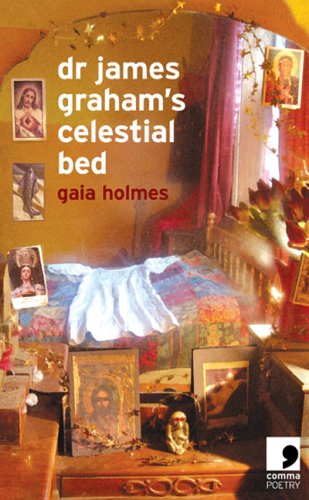 Dr. James Graham's Celestial Bed By Gaia Holmes