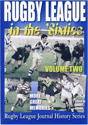 Rugby League in the Sixties By Harry Edgar