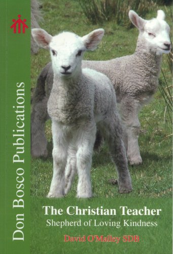 The Christian Teacher By David O'Malley