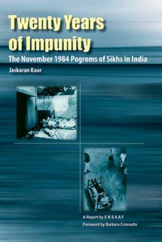 Twenty Years of Impunity By Jaskaran Kaur