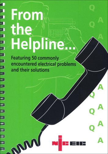 From the Helpline - Featuring 50 Commonly Encountered Electrical Problems and Their Solutions By Electrical Safety Council