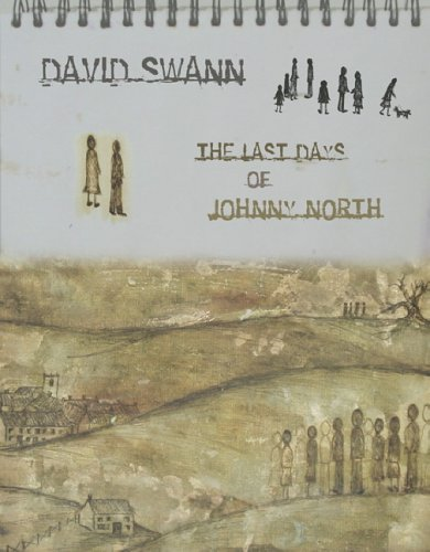 The Last Days of Johnny North By David Swann