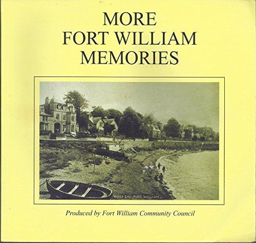 More Fort William Memories