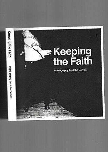 Keeping the Faith By John Barrett