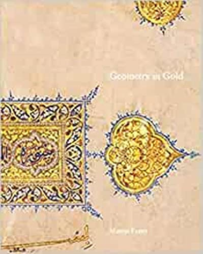 Geometry in Gold: An Illuminated Mamluk Qu'ran Section By Marcus Fraser