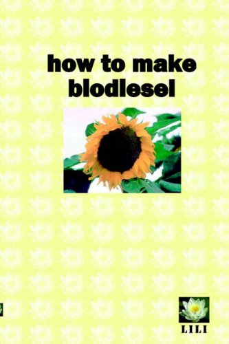 How to make biodiesel By Dave Derby