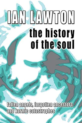 The History of the Soul (Books of the Soul) by Lawton, Ian Paperback Book The
