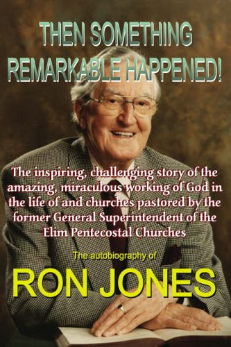 Then Something Remarkable Happened! by Ron Jones