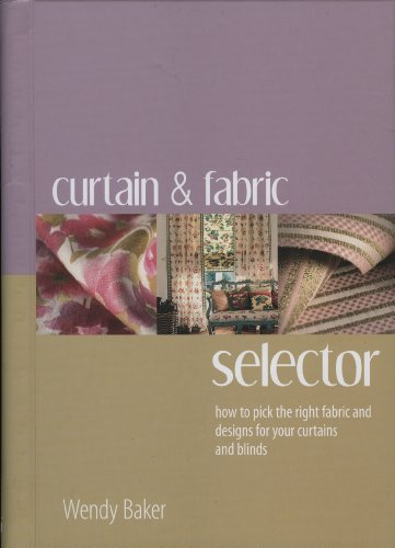 Curtain and Fabric Selector By Wendy Baker