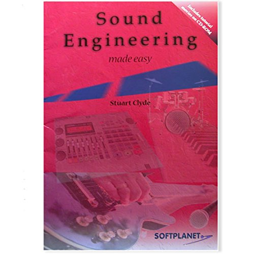 Sound Engineering Made Easy By Stuart Clyde