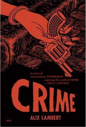 Crime By Alix Lambert