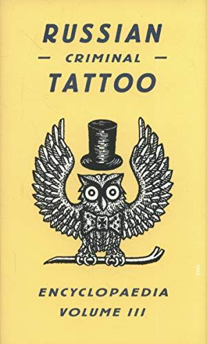 Russian Criminal Tattoo Encyclopedia Volume III: 3