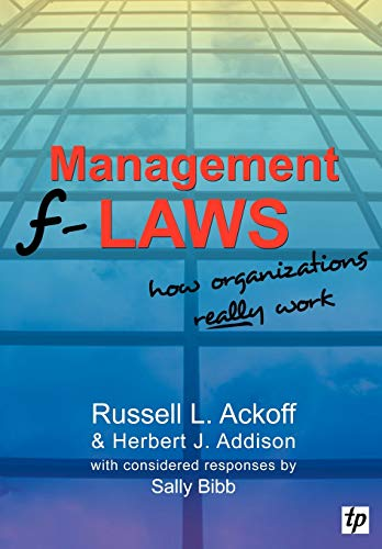 Management F-laws By Russell L. Ackoff