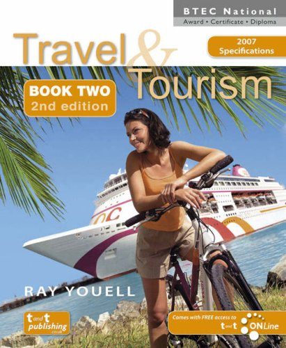 Travel and Tourism for BTEC National Award, Certificate and Diploma By Ray Youell