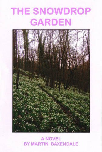 The Snowdrop Garden by Martin Baxendale