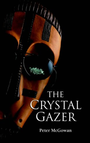 The Crystal Gazer By Peter McGowan