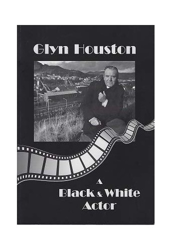 Glyn Houston - A Black and White Actor by Glyn Houston