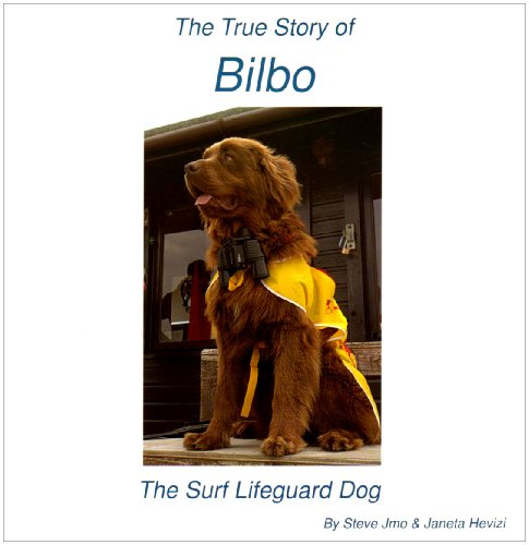 The True Story of Bilbo the Surf Lifeguard Dog by Janeta Hevizi