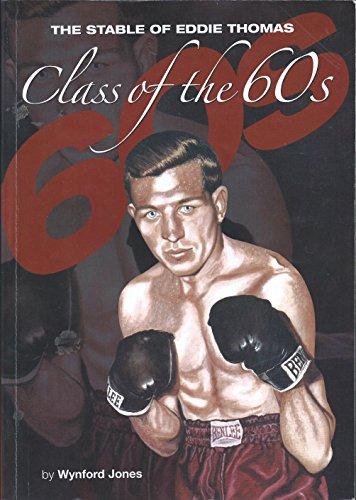 Class of the 60's By Wynford Lyn Jones