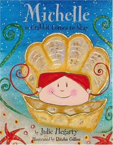 Michelle in Crabbit Comes to Stay By Julie Hegarty
