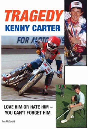 Tragedy: The Kenny Carter Story By Tony McDonald