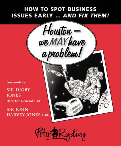 Houston - We May Have a Problem! By Peter Ryding