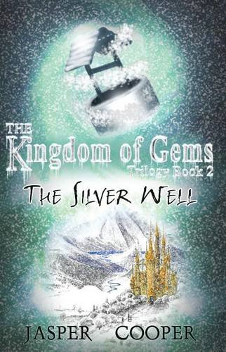 The Silver Well By Jasper Cooper
