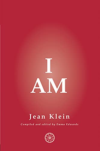 I Am By Jean Klein