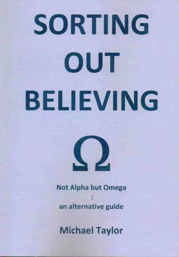 Sorting Out Believing By Michael Taylor