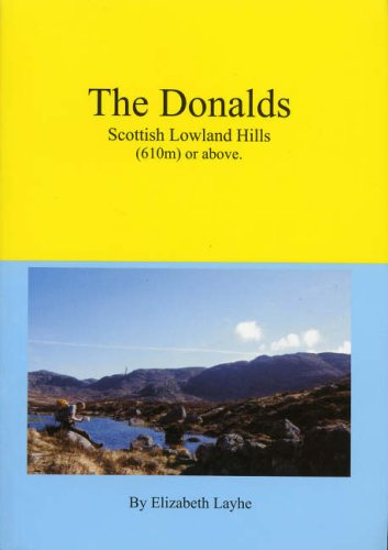 The Donalds Scottish Lowland Hills (610m) or Above By Elizabeth M.W. Layhe