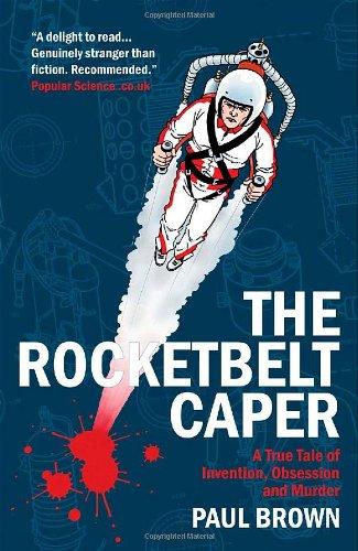 The Rocketbelt Caper By Paul Brown