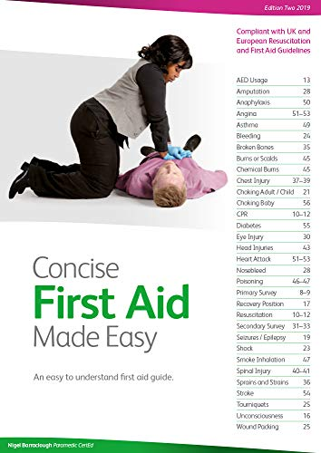 Concise First Aid Made Easy: An Easy to Understand First Aid Guide By Nigel Barraclough