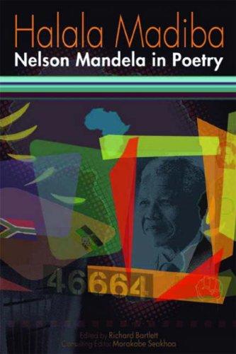 Halala Madiba By Richard Bartlett