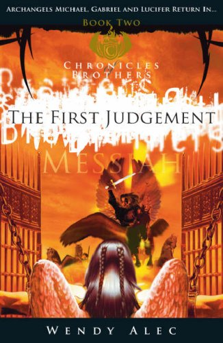 Messiah: the First Judgement by Wendy Alec