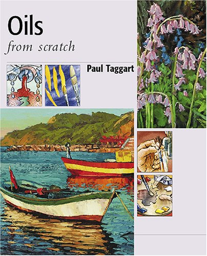 Oils from Scratch By Paul Taggart