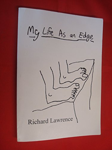 My Life as an Edge By Richard Lawrence