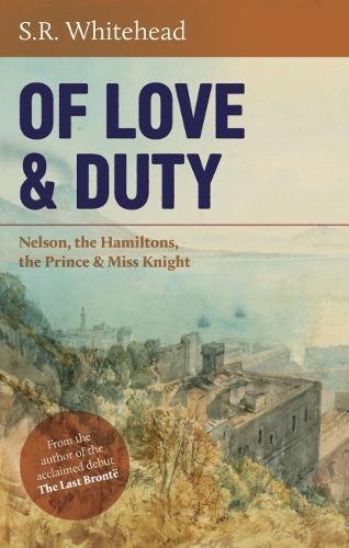 Of Love & Duty By S. R. Whitehead