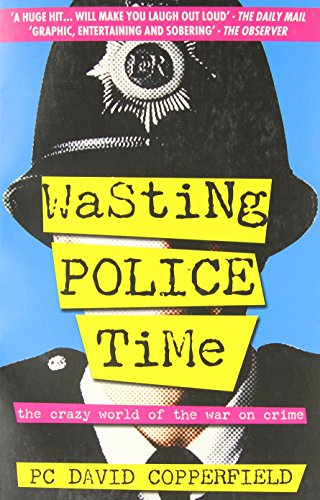 Wasting Police Time By David Copperfield