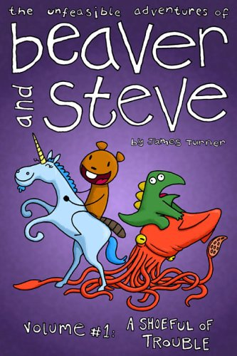 Beaver and Steve By James Turner