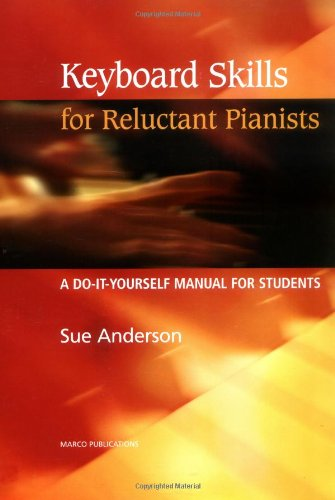Keyboard Skills for Reluctant Pianists By Sue Anderson