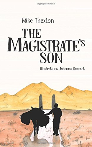 The Magistrate's Son By Mike Thexton